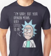 rick opinion T-Shirt