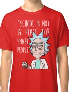 Rick school Classic T-Shirt