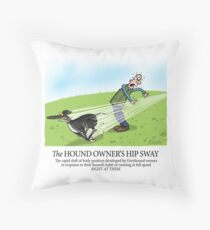 Hound Owner's Hip Sway Throw Pillow