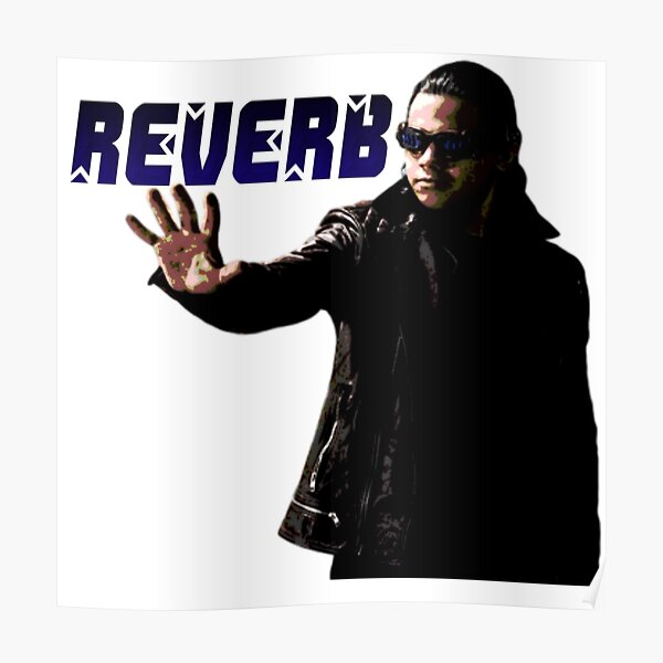 Reverb graphic Poster