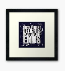 Shakespeare Violent delights quote   Framed Print