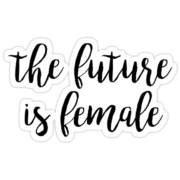 the future is female by limitlezz