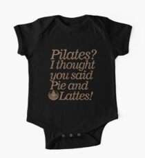 Pilates: I Thought You Said Pie And Latte's Workout T-Shirt One Piece - Short Sleeve
