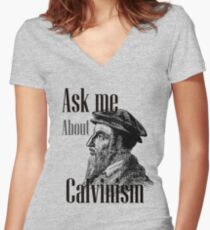 Ask me: Calvinism Women's Fitted V-Neck T-Shirt