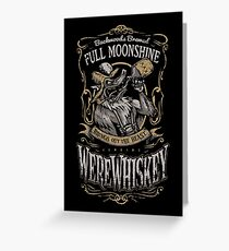 WereWhiskey Greeting Card