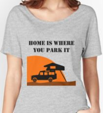 Home Is - Defender 110 - Roof Tent Women's Relaxed Fit T-Shirt