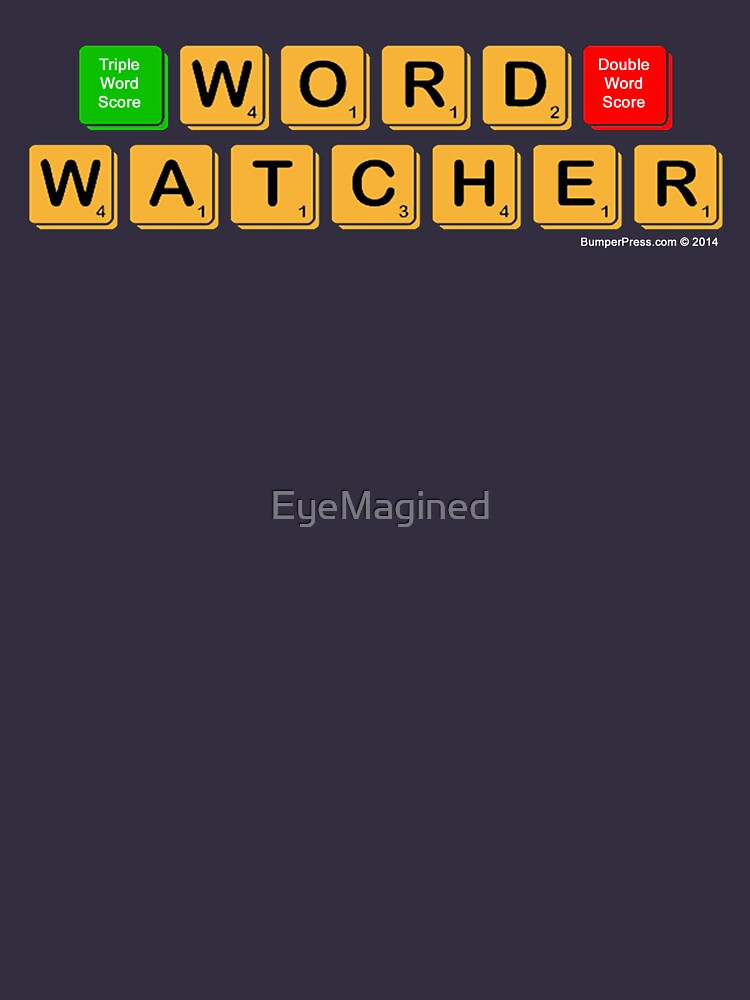 Word Watcher by EyeMagined