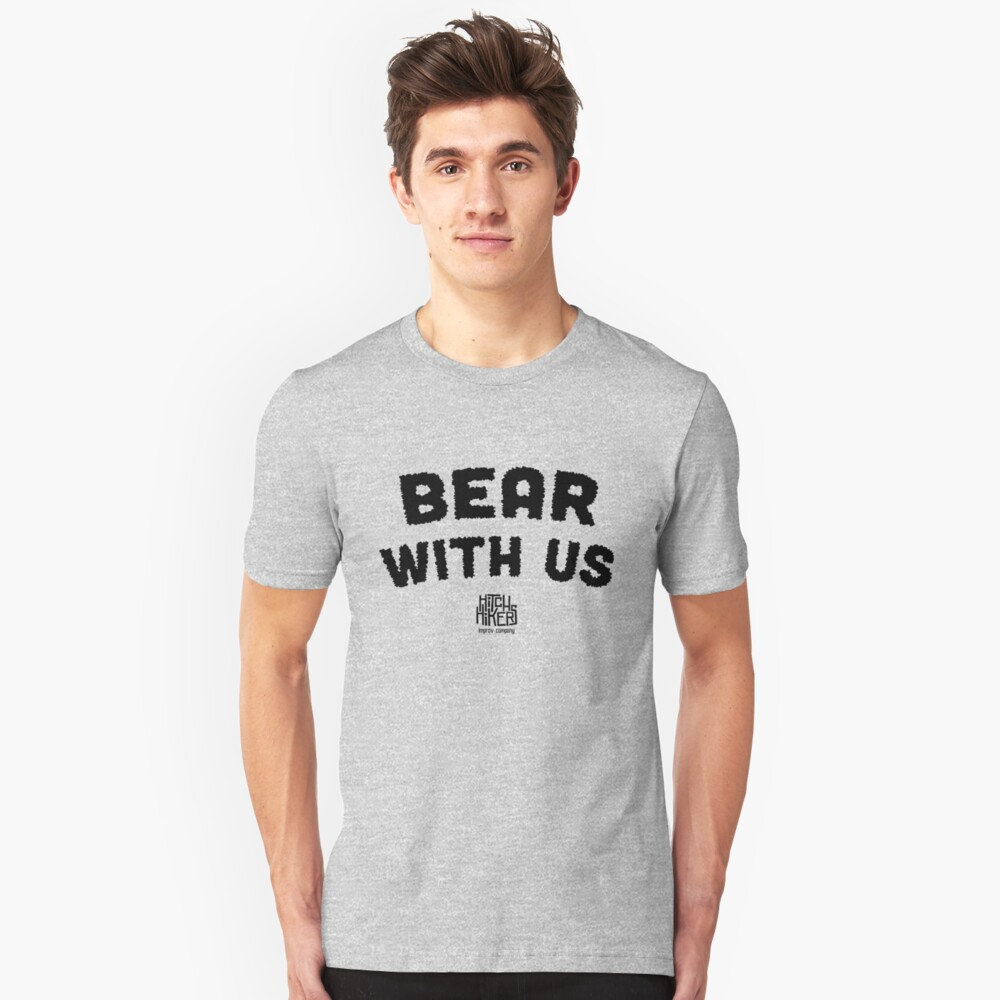 Bear With Us (Black) Unisex T-Shirt Front