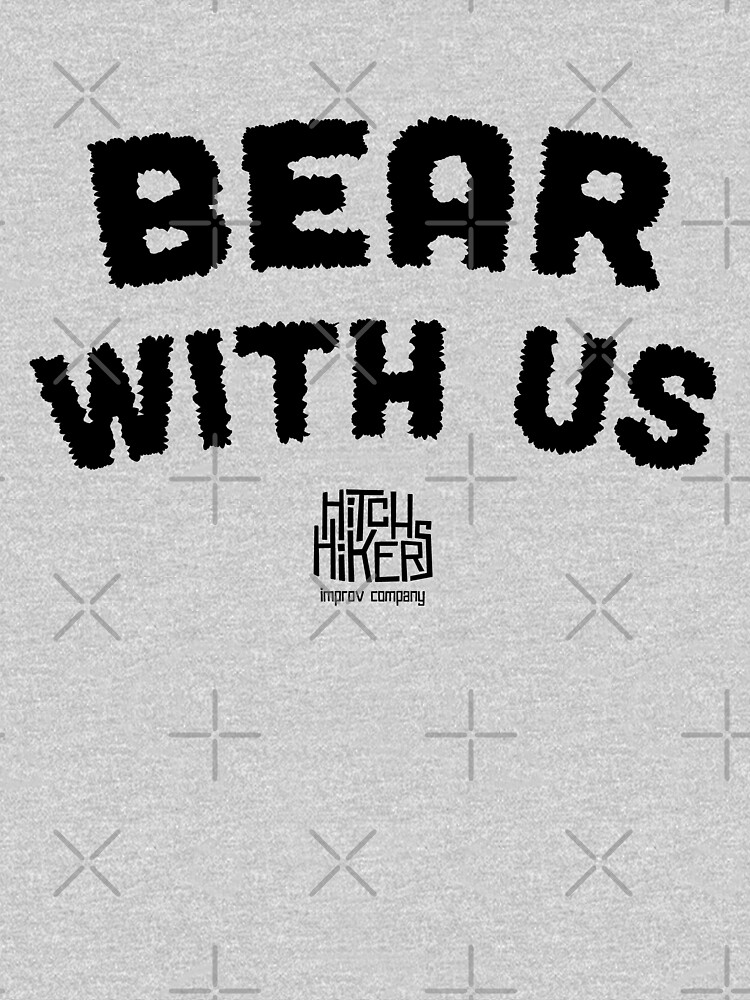 Bear With Us (Black) by madeinsask