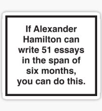 Hamilton 51 essays Sticker