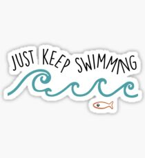 Einfach weiter schwimmen Sticker