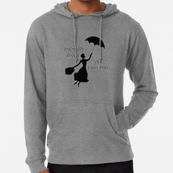 Mary Poppins - practically perfect 6 Lightweight Hoodie