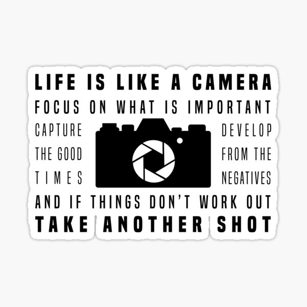 Life is Like a Camera Sticker