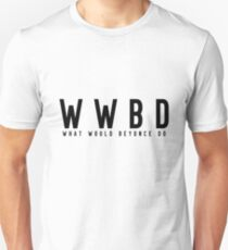 What Would Beyonce Do T-Shirt