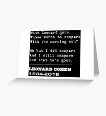 Farewell homage to Leonard Cohen Greeting Card