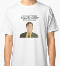 Dwight Stress The Office Quotes Classic T-Shirt