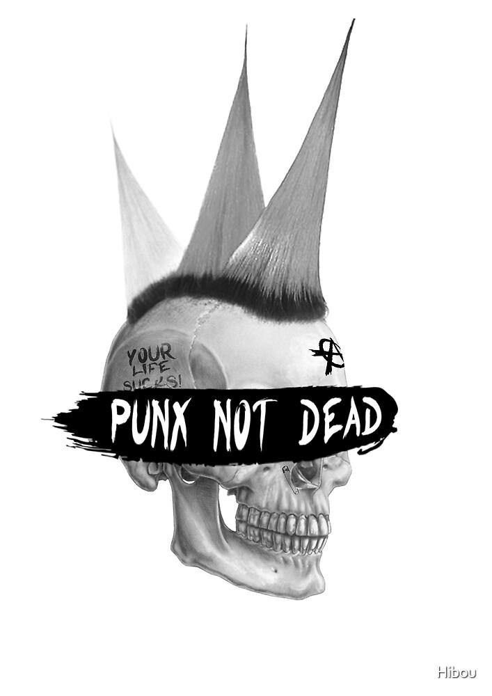 Punx not dead by Hibou