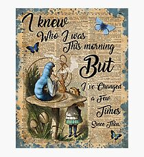 "Alice in Wonderland Quote Vintage Dictionary Art ""I've changed few times..."" Photographic Print"