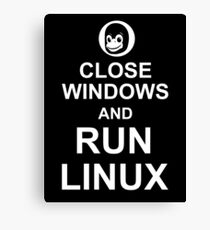 Close Windows and Run Linux - Funny Design for Free Software Geeks Canvas Print