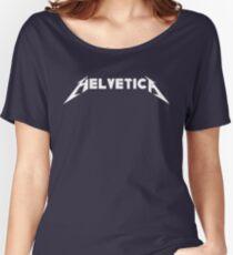 Helvetica (Metallica Parody) Women's Relaxed Fit T-Shirt