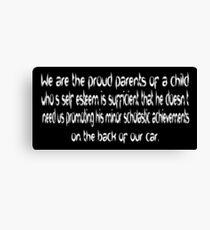 George Carlin bumper sticker.  Honor student Canvas Print