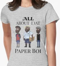 All About My Man Dat Paper Boi (Group) Womens Fitted T-Shirt