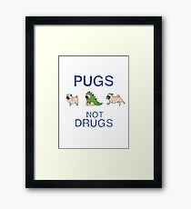Pugs Not Drugs Framed Print