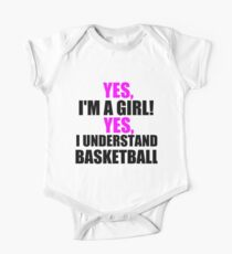 YES, I'M A GIRL! YES, I UNDERSTAND BASKETBALL Kids Clothes