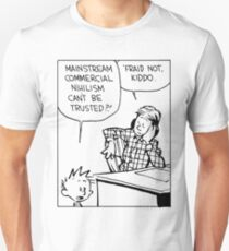 Mainstream Commercial Nihilism Can't Be Trusted?! T-Shirt