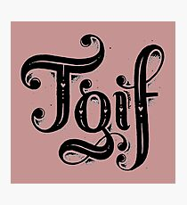 TGIF Photographic Print
