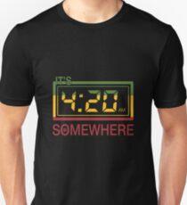 It's 420 Somewhere Unisex T-Shirt