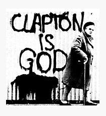 Clapton is God - Black on White Photographic Print