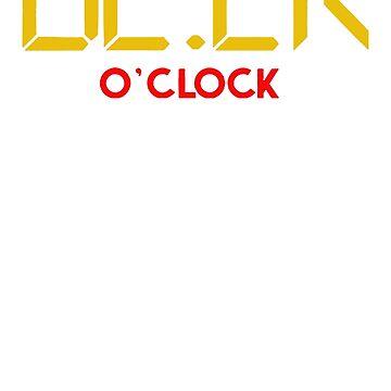 Oh Now is Beer O'Clock by artikulasi