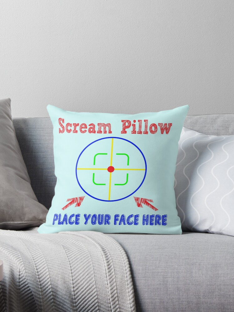 Quot Scream Pillow Place Your Face Here Therapeutic Pillow
