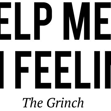 The Grinch -Help me i`m feeling- by moviephrases