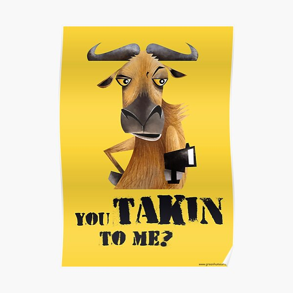 You Takin to Me Poster