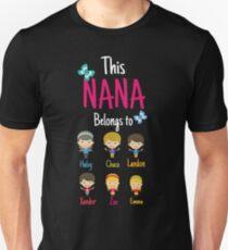 This Nana belongs to Haley Chase Landon Xander Zoe Emma Unisex T-Shirt