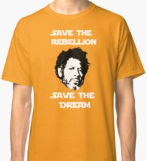 Rogue One - Save the Rebellion, Save the Dream Classic T-Shirt