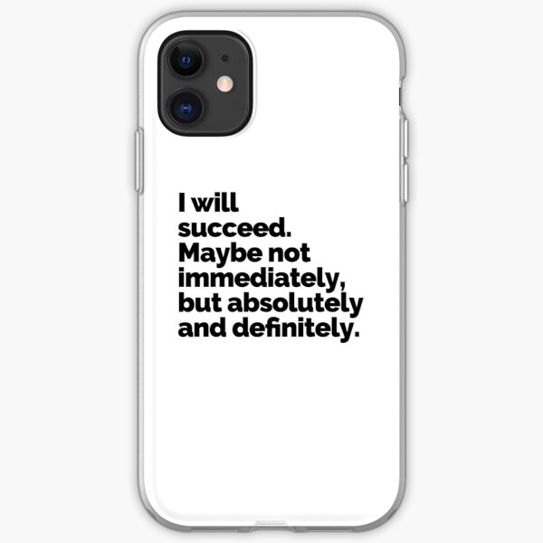 I WILL SUCCEED! iPhone Soft Case