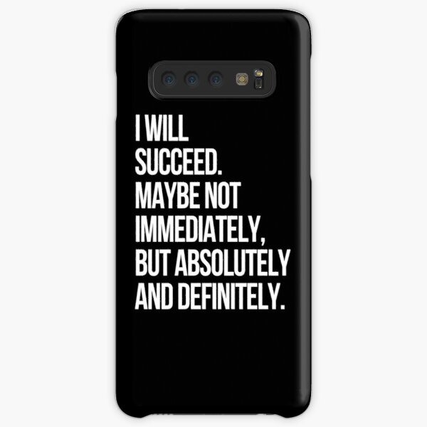I WILL SUCCEED! (Black) Samsung Galaxy Snap Case