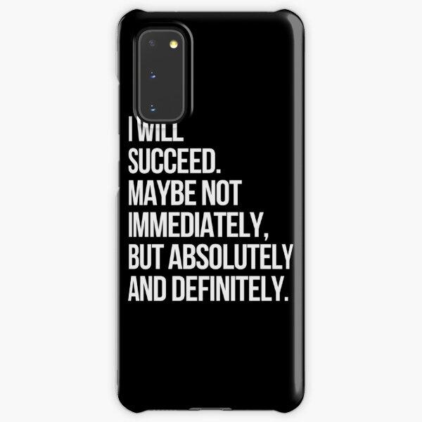 I WILL SUCCEED! (Black) Samsung Galaxy Snap Case