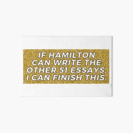 If Hamilton can Art Board Print