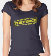 I am one with the Force, the Force is with me Women's Fitted Scoop T-Shirt