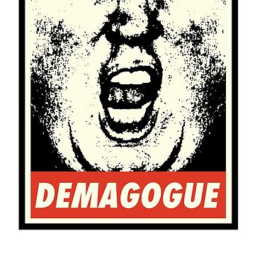 Demagogue Anti-Trump T-shirt 2016 Not My President by japdua