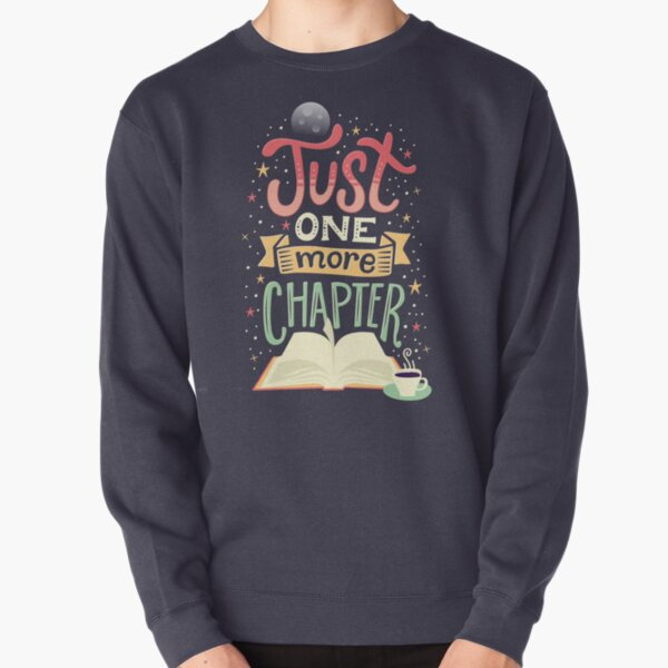 One more chapter Pullover Sweatshirt