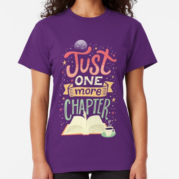 One more chapter Classic T-Shirt