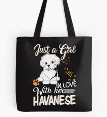 Just Girl In Love With Her Havanese Tote Bag
