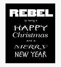 Rebel Christmas Photographic Print