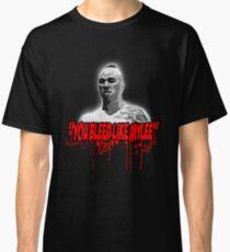 Kickboxer - you bleed like Mylee Classic T-Shirt
