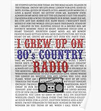 I Grew Up On 80's Country Radio (white poster) Poster